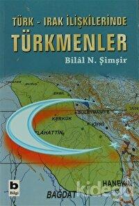 Türk - Irak İlişkilerindeTürkmenler
