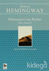 Kilimanjaro'nun Karları Bütün Eserleri: 9