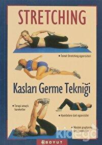 Stretching Kas Germe Tekniği
