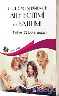 Okul Öncesi Egitimde Aile Eğitimi Ve Katılımı