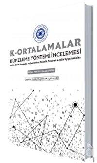 K- Ortalamalar - Küme Yöntemi İncelemesi