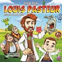 Benim Adım Louis Pasteur : Disiplinli Olmanın Önemi