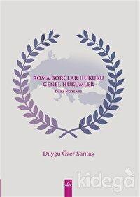 Roma Borçlar Hukuku Genel Hükümler