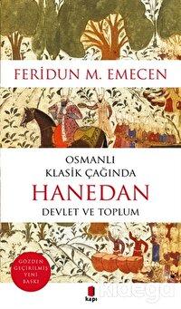 Osmanlı Klasik Çağında Hanedan Devlet ve Toplum