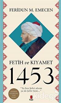 Fetih ve Kıyamet 1453