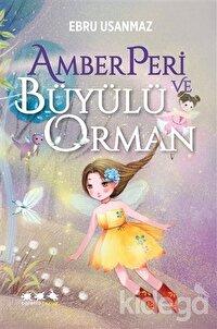 Amberperi ve Büyülü Orman