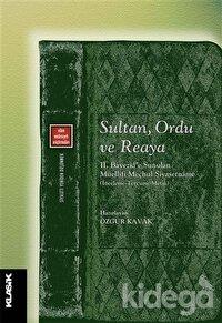 Sultan, Ordu ve Reaya