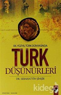 20. Yüzyıl Türk Dünyasında Türk Düşünürleri