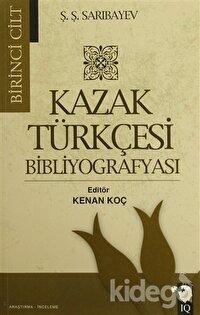 Kazak Türkçesi Bibliyografyası (2 Cilt Takım)