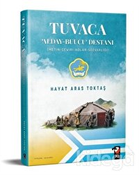 Tuvaca - Alday-Buuçu Destanı
