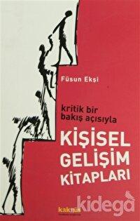 Kritik Bir Bakış Açısıyla Kişisel Gelişim Kitapları