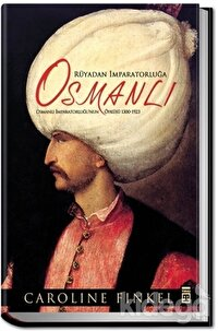 Rüyadan İmparatorluğa: Osmanlı
