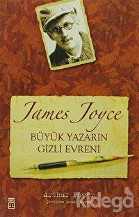 James Joyce Büyük Yazarın Gizli Evreni