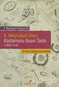 2. Meşrutiyet Devri Kastamonu Basın Tarihi (1908-1918)