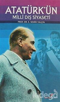 Atatürk'ün Milli Dış Siyaseti