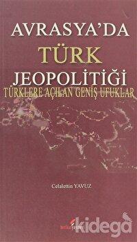 Avrasya'da Türk Jeopolitiği