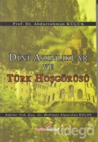 Dini Azınlıklar ve Türk Hoşgörüsü