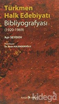 Türkmen Halk Edebiyatı Bibliyografyası