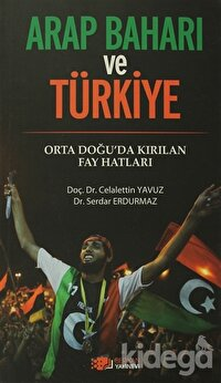 Arap Baharı ve Türkiye