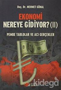 Ekonomi Nereye Gidiyor? (2)