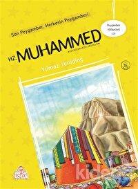 Peygamber Hikayeleri-13: Hz. Muhammed