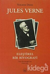 Jules Verne Eleştirel Bir Biyografi