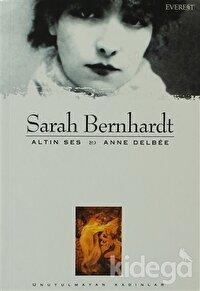 Sarah Bernhardt Altın Ses