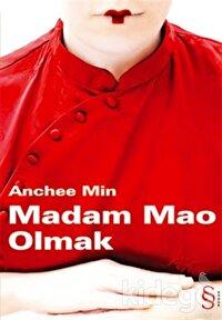 Madam Mao Olmak