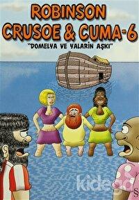 Robinson Crusoe ve Cuma - 6
