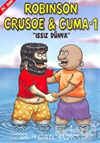 Robinson Crusoe ve Cuma 1 - Issız Dünya