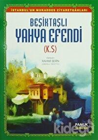 Beşiktaşlı Yahya Efendi (Evliya-010)