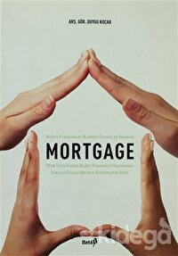 Mortgage Konut Finansmanı Kanunu Öncesi ve Sonrası