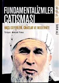 Fundamentalizmler Çatışması Haçlı Seferleri, Cihatlar ve Modernite