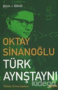 Oktay Sinanoğlu Türk Aynştaynı