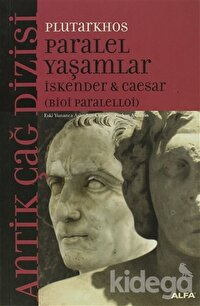 Paralel Yaşamlar İskender & Caesar  Bioi Paralelloi