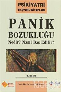 Panik Bozukluğu Nedir? Nasıl Başedilir?