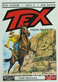 Tex Özel Albüm Sayı: 3 Yılan İşareti