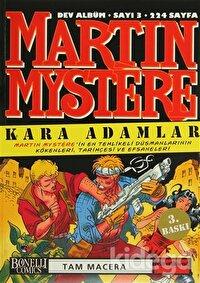 Martin Mystere Dev Albüm Sayı:3 Kara Adamlar