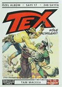 Tex Özel Albüm Sayı: 17 Köle Tacirleri