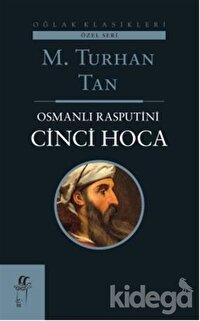 Osmanlı Rasputini Cinci Hoca