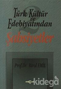 Türk Kültür ve Edebiyatından 2 - Şahsiyetler