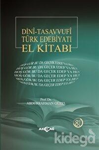 Dini - Tasavvufi Türk Edebiyatı El Kitabı