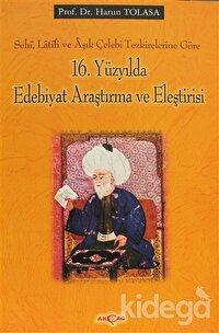 16. Yüzyılda Edebiyat Araştırma ve Eleştirisi