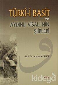 Türki-i Basit ve Aydınlı Visali'nin Şiirleri