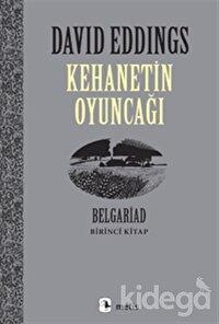 Kehanetin Oyuncağı Belgariad - Birinci Kitap