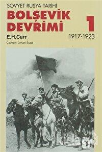 Bolşevik Devrimi Cilt: 1