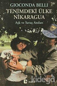 Tenimdeki Ülke Nikaragua Aşk ve Savaş Anıları