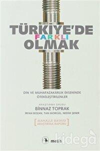 Türkiye'de Farklı Olmak