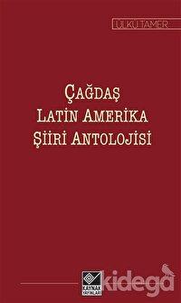 Çağdaş Latin Amerika Şiiri Antolojisi