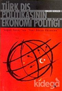Türk Dış Politikasının Ekonomi Politiği